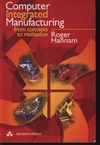Hannam R. — Computer Integrated Manufacturing: From Concepts to Realisation