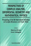 Dimiev S., Sekigawa K. — Perspectives of complex analysis, differential geometry and mathematical physics