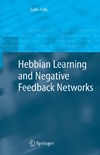 Fyfe C. — Hebbian Learning and Negative Feedback Networks (Advanced Information and Knowledge Processing)