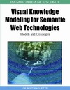 Paquette G. — Visual Knowledge Modeling for Semantic Web Technologies: Models and Ontologies (Premier Reference Source)