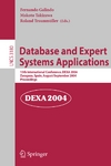 Galindo F.(ed.), Takizawa M.(ed.), Traunmüller R.(ed.) — Database and Expert Systems Applications 15th International Conference, DEXA 2004 Zaragoza, Spain, August 30 – September 3, 2004 Proceedings