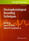Vertes R., Stackman R. — Electrophysiological Recording Techniques (Neuromethods, 54)