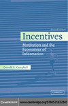 Campbell D. — Incentives: Motivation and the Economics of Information
