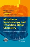 Gutlich P., Bill E., Trautwein A. — Mossbauer Spectroscopy and Transition Metal Chemistry: Fundamentals and Applications