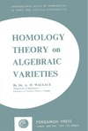 Wallace A. — Homology theory on algebraic varieties