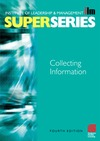 Management, Institute of Leadership — Collecting Information SS, Fourth Edition (ILM Super Series) (ILM Super Series)