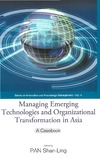 Pan S. — Managing Emerging Technologies And Organizational Transformation in Asia: A Casebook (Series on Innovation and Knowledge Management)