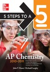 Langley R.H., Moore J. — 5 Steps to a 5 AP Chemistry, 2010-2011 Edition, Third Edition (5 Steps to a 5 on the Advanced Placement Examinations Series)