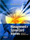Harvey L. — Management of Spinal Cord Injuries: A Guide for Physiotherapists