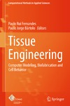 Damaraju S., Duncan N., Fernandes P. — Tissue Engineering: Computer Modeling, Biofabrication and Cell Behavior