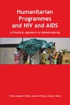 O'Reilly M., Walden V., Vetter M. — Humanitarian Programmes and HIV and AIDS: A Practical Approach to Mainstreaming