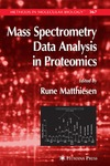 Matthiesen R. — Mass Spectometry Data Analysis in Proteomics (Methods in Molecular Biology Vol 367)