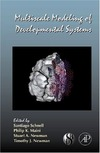 Schnell S., Maini P., Newman S. — Multiscale Modeling of Developmental Systems