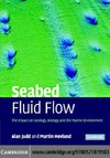 Judd A., Hovland M. — Seabed fluid flow: the impact on geology, biology and the marine environment