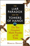 Danesi M. — The Liar Paradox and the Towers of Hanoi. The Ten Greatest Math Puzzles of All Time