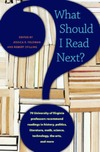 Feldman J., Stilling R. — What Should I Read Next?: 70 University of Virginia Professors Recommend Readings in History, Politics,                 Literature, Math, Science, Technology, the Arts, and More