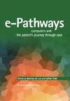 Luc K., Todd J. — E-pathways: Computers And the Patient's Journey Through Care