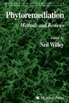 Willey N. — Phytoremediation: Methods and Reviews (Methods in Biotechnology)