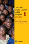 Gorgens-Albino M., Mohammad N., Blankhart D. — The Africa Multi-Country AIDS Program 2000-2006: Results of the World Bank's Response to a Development Crisis