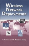 Pahlavan K., Ganesh R. — Wireless Network Deployments