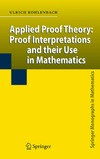 Kohlenbach U. — Applied proof theory: Proof interpretations and their use in mathematics