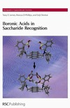 James T., Phillips M., Shinkai S. — Boronic Acids in Saccharide Recognition