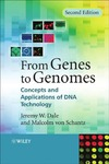 Dale J., Schantz M. — From genes to genomes: Concepts and applications of DNA technology