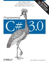 Liberty J., Xie D. — Programming C Sharp 3.0