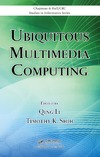 Li Q., Shih T. — Ubiquitous Multimedia Computing (Chapman & Hall CRC Studies in Informatics Series)