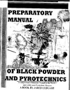Ledgard J. — The Preparatory Manual of Black Powder and Pyrotechnics