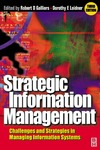 Galliers R., Leidner D. — Strategic Information Management Challenges and Strategies in Managing Information Systems