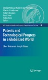 Drexl J., Hilty R., Schon W. — Patents and Technological Progress in a Globalized World: Liber Amicorum Joseph Straus (Mpi Studies on Intellectual Property, Competition and Tax La)