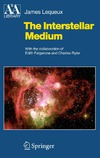 Lequeux J. — The Interstellar Medium (Astronomy and Astrophysics Library)