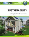 Maczulak A. — Sustainability: Building Eco Friendly Communities (Green Technology)