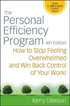 Gleeson K. — The Personal Efficiency Program: How to Stop Feeling Overwhelmed and Win Back Control of Your Work