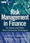 Tarantino A., Cernauskas D. — Risk Management in Finance: Six Sigma and other Next Generation Techniques (Wiley Finance)