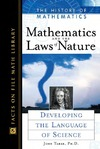 Tabak J. — Mathematics and the Laws of Nature: Developing the language of science