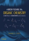 Levy D. — Arrow-Pushing in Organic Chemistry: An Easy Approach to Understanding Reaction Mechanisms