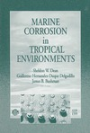 Dean S., Delgadillo C., Bushman J. — Marine Corrosion in Tropical Environments (ASTM Special Technical Publication, 1399)