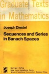 Diestel J. — Sequences and Series in Banach Spaces