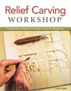 Irish L. — Relief carving workshop: techniques, projects & patterns for the beginner