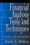 Helfert E. — Financial Analysis - Tools & Techniques a Guide for Managers