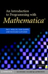 Wellin P., Gaylord R., Kamin S. — An Introduction to Programming with Mathematica