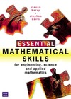 Barry S., Davis A. — Essential Mathematical Skills: For Engineering, Science and Applied Mathematics