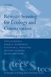 Horning N., Robinson J., Sterling E. — Remote Sensing for Ecology and Conservation: A Handbook of Techniques (Techniques in Ecology and Conservation)