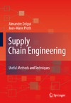 Dolgui A., Proth J. — Supply Chain Engineering: Useful Methods and Techniques