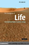 Luisi P.L. — The Emergence of Life: From Chemical Origins to Synthetic Biology