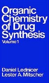Lednicer D., Mitscher L. — The Organic Chemistry of Drug Synthesis Volume 1