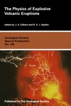 Gilbert J., Sparks R. — The Physics of Explosive Volcanic Eruptions (Geological Society Special Publication)