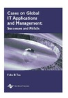 Tan F. — Cases on Global It Applications and Management: Success and Pitfalls